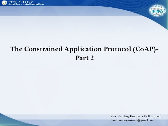 The constrained application protocol (coap) part 2