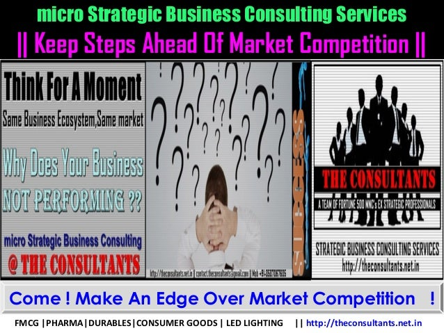 micro Strategic Business Consulting Services || Keep Steps Ahead Of Market Competition || FMCG |PHARMA|DURABLES|CONSUMER G...