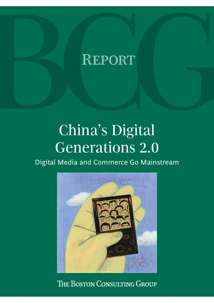 R         China's Digital      Generations 2.0 Digital Media and Commerce Go Mainstream
