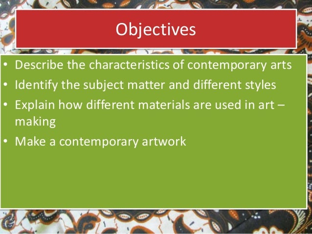 The Introduction  to  Contemporary Arts Slide 2