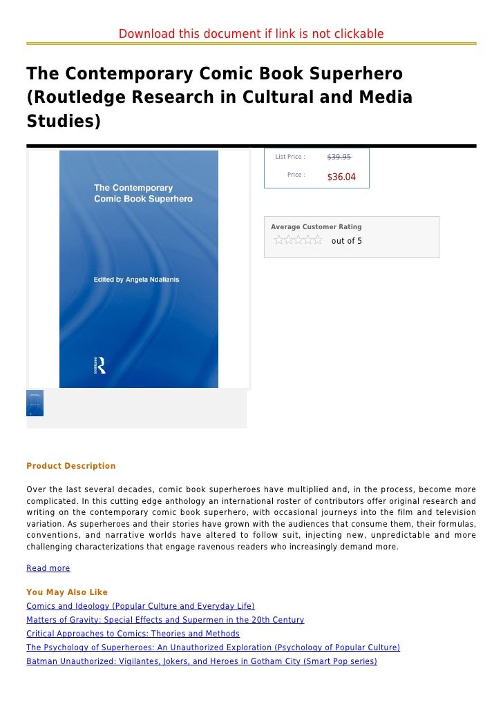 The Contemporary Comic Book Superhero (Routledge Research in Cultural and Media Studies)