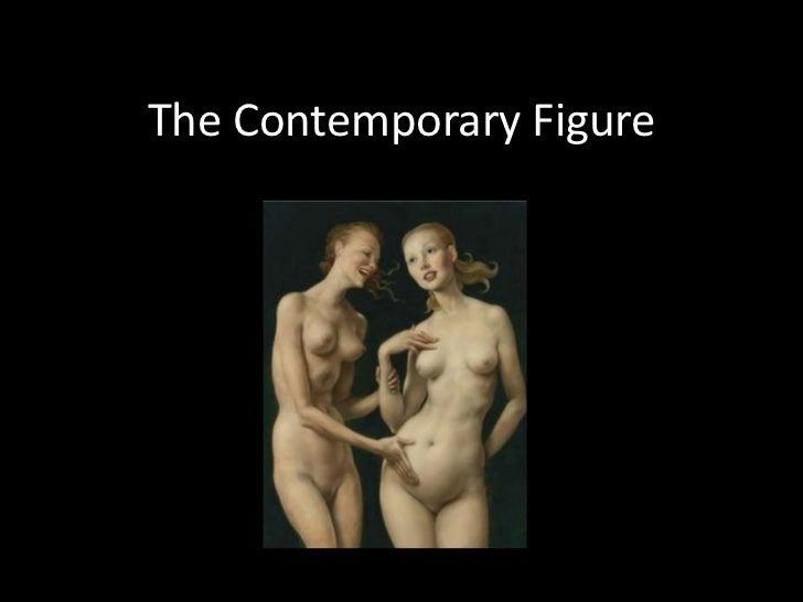 The Contemporary Figure<br />