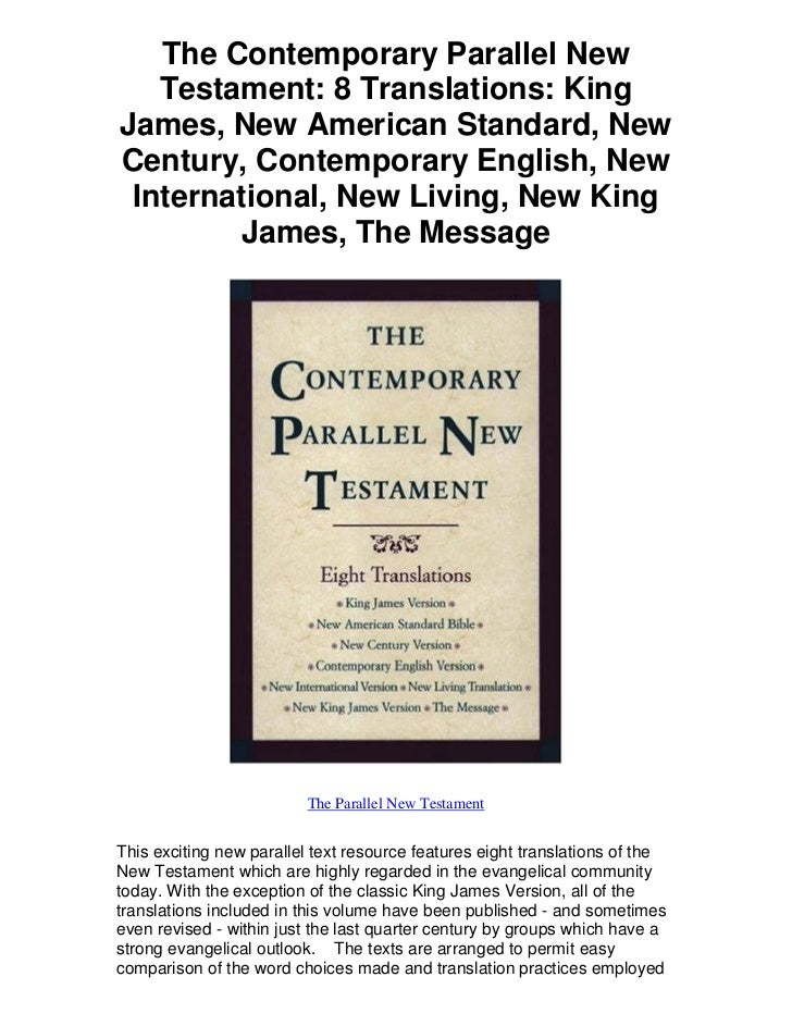 The Contemporary Parallel New   Testament: 8 Translations: KingJames, New American Standard, NewCentury, Contemporary Engl...
