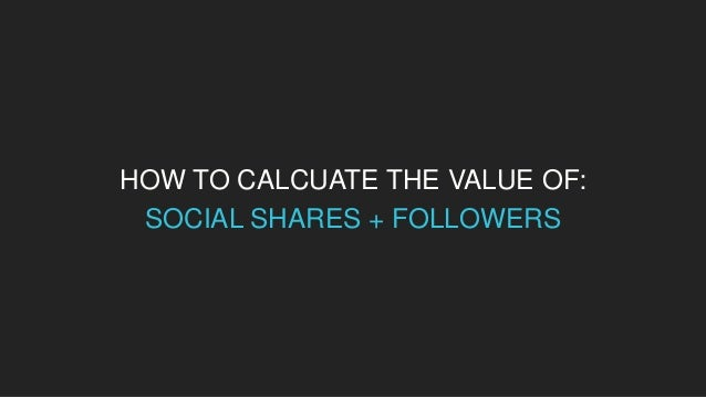 HOW TO CALCUATE THE VALUE OF: SHARE OF VOICE/OFFSITE SEO