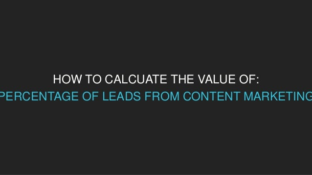 HOW TO CALCULATE THE VALUE OF: CONVERSIONS