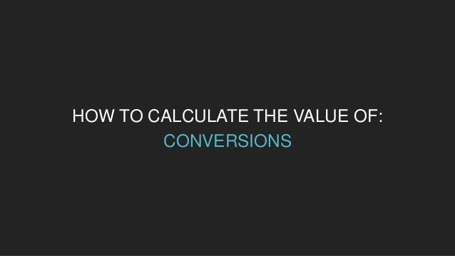 PROGRAM MQLs CONVERSION RATE AVERAGE SALES VALUE CONVERSIONS Content 205 50% $500 102.5 For this example, let's say our co...