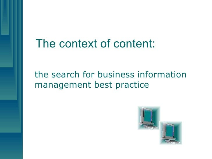 The context of content: the search for business information management best practice