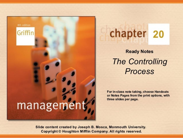 20 Ready Notes  The Controlling Process For in-class note taking, choose Handouts or Notes Pages from the print options, w...