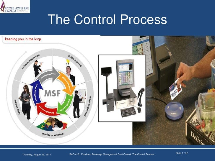 The Control Process<br />Slide 1 / 32<br />BAC-4131 Food and Beverage Management Cost Control: The Control Process<br />We...