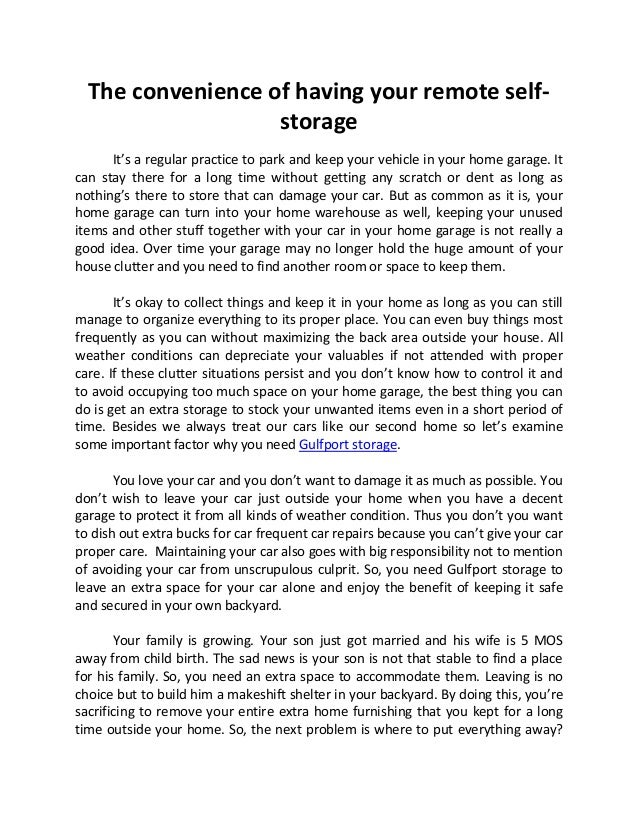 The convenience of having your remote self-                   storage      It's a regular practice to park and keep your v...
