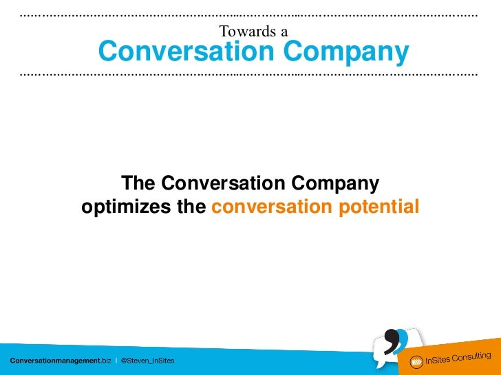 ………………………………………….………..……………..…………………………………………            Conversation Company         boosts your business through:…………………...