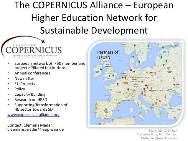 The COPERNICUS Alliance – European Higher Education Network for Sustainable Development • European network of > 60 member ...