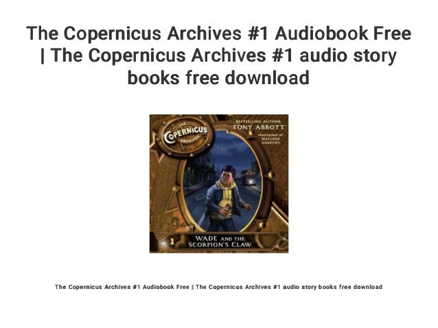 The Copernicus Archives #1 Audiobook Free | The Copernicus