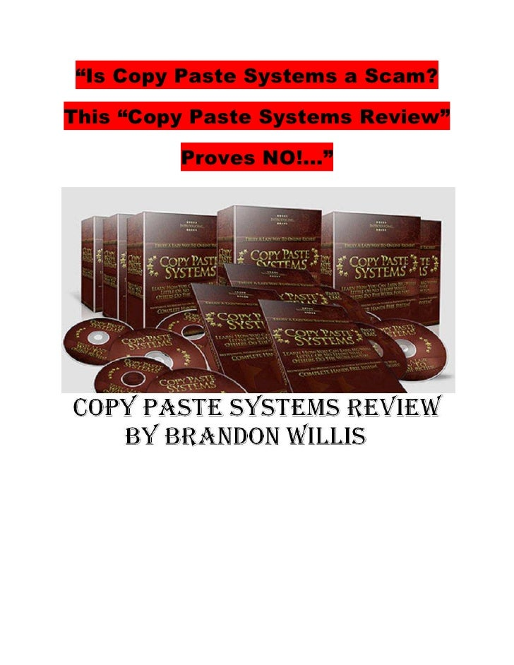 """""""Is Copy Paste Systems a Scam?  This """"Copy Paste Systems Review""""           Proves NO!..."""""""