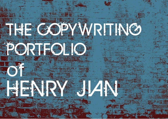 The Copywriting Portfolio of Henry Jian (Sample #2)
