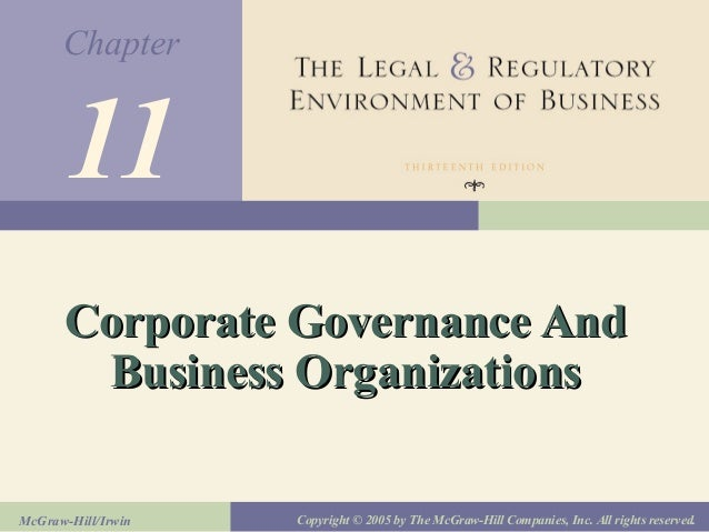 Chapter McGraw-Hill/Irwin Copyright © 2005 by The McGraw-Hill Companies, Inc. All rights reserved. 11 Corporate Governance...