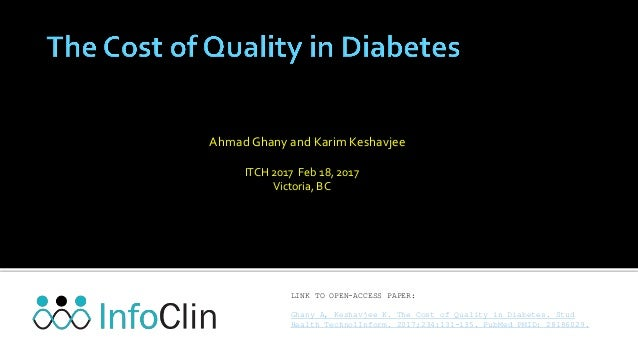 Ahmad Ghany and Karim Keshavjee ITCH 2017 Feb 18, 2017 Victoria, BC LINK TO OPEN-ACCESS PAPER: Ghany A, Keshavjee K. The C...