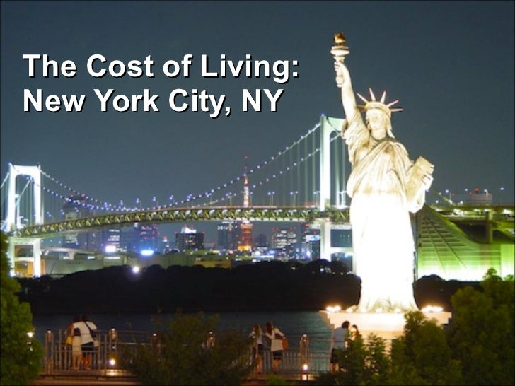 The Cost of Living: New York City, NY