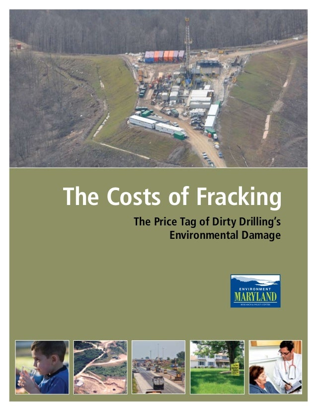 The Costs of Fracking The Price Tag of Dirty Drilling's Environmental Damage