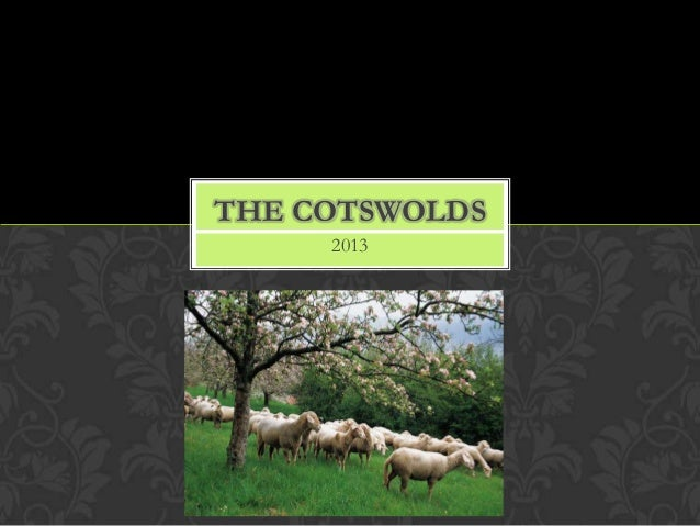 2013 THE COTSWOLDS
