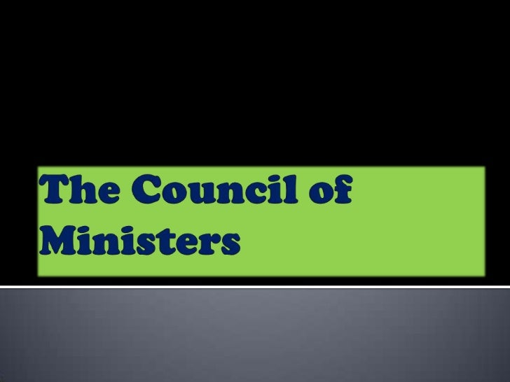    The Council (also known as the Council of    Ministers) is made up of ministers from   the EU's national governments....