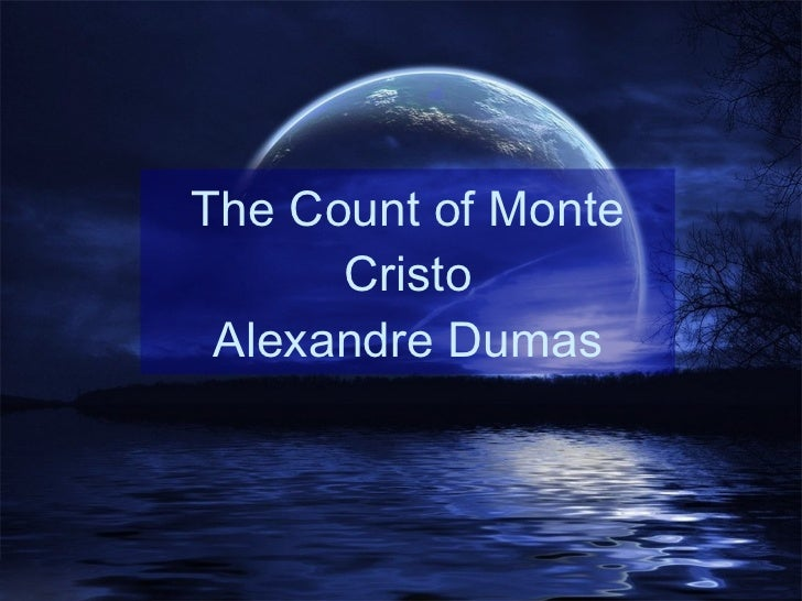 count of monte cristo essay questions The count of monte cristo homework help questions in the count of monte cristo, after the count tells mercedes that the sins of the fathers shall.
