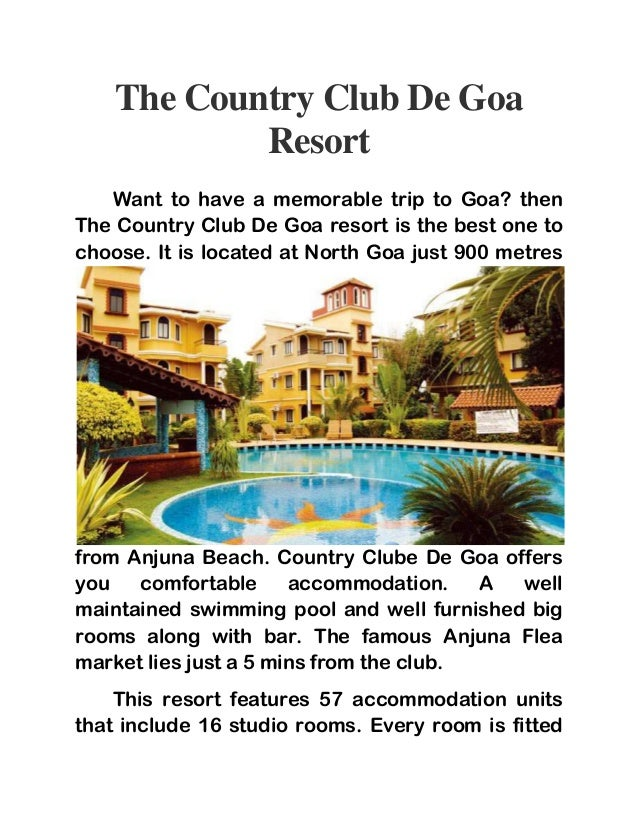 The Country Club De Goa  Resort  Want to have a memorable trip to Goa? then  The Country Club De Goa resort is the best on...