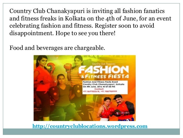The Country Club India Chanakyapuri Fashion And Fitness Fiesta