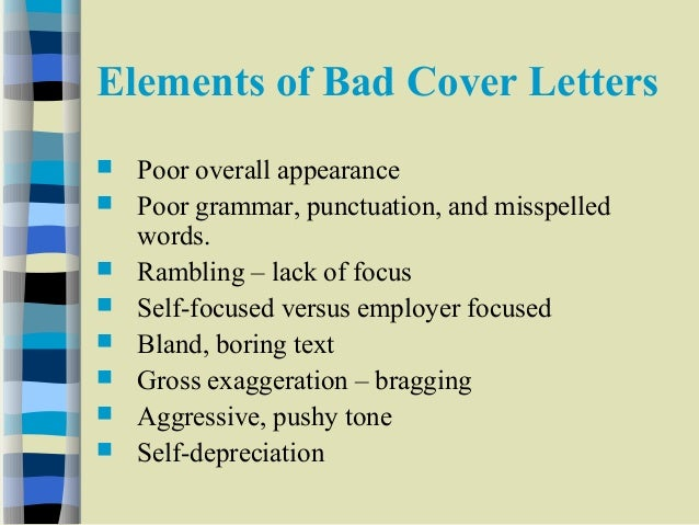 12 elements of bad cover letters - Bad Cover Letter
