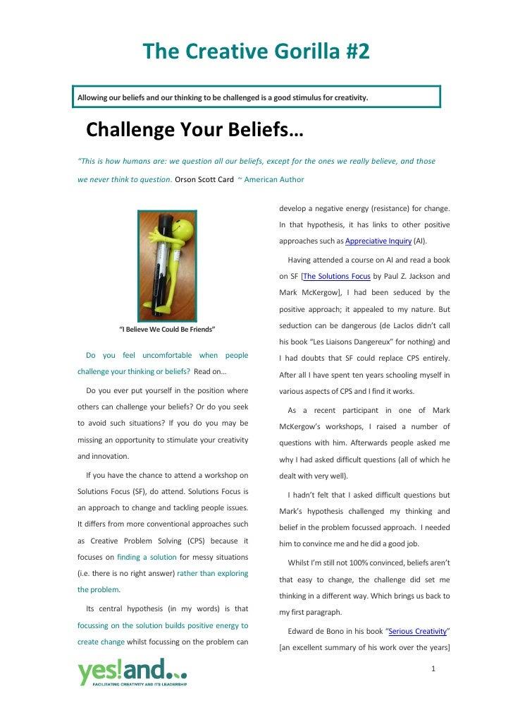 TheCreativeGorilla#2 Allowingourbeliefsandourthinkingtobechallengedisagoodstimulusforcreativity.      C...