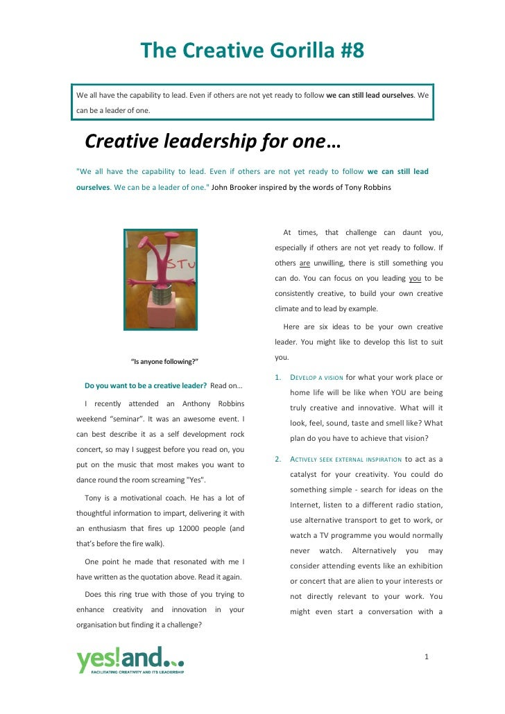 The Creative Gorilla #8  We all have the capability to lead. Even if others are not yet ready to follow we can still lead ...