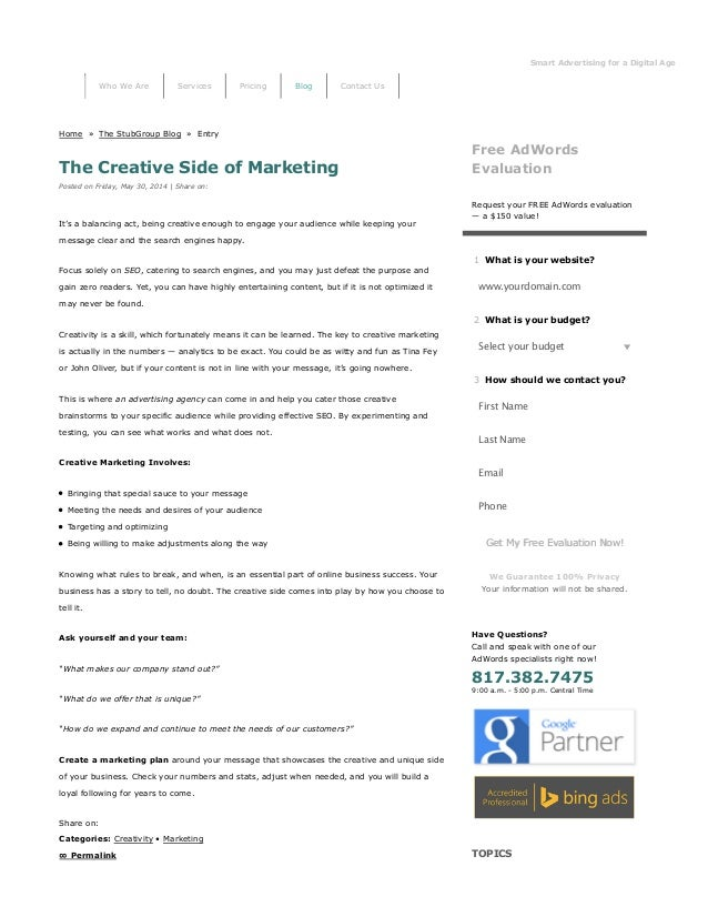 Smart Advertising for a Digital Age StubGro Home » The StubGroup Blog » Entry The Creative Side of Marketing Posted on Fri...
