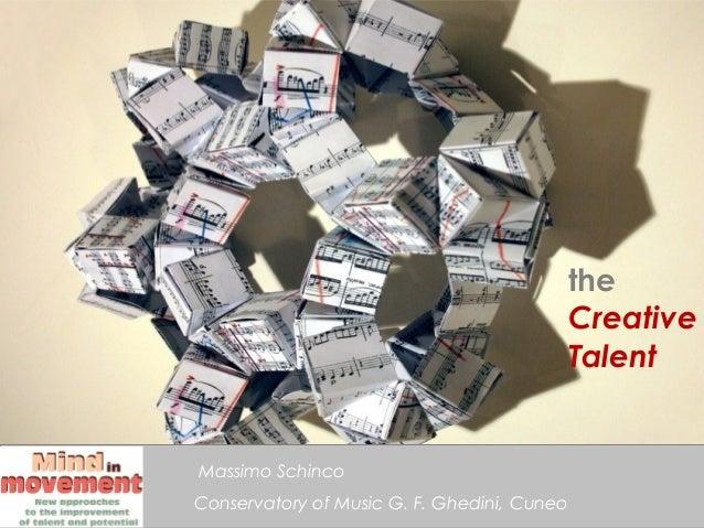 the                                             Creative                                             TalentMassimo Schinco...
