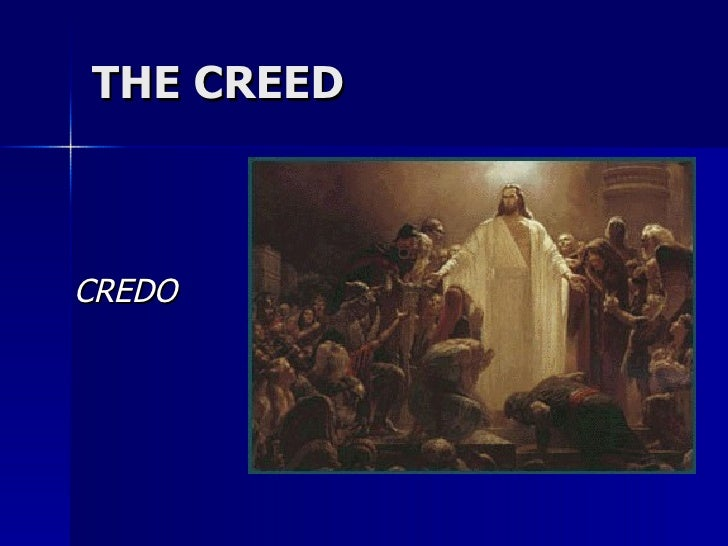 THE CREED CREDO