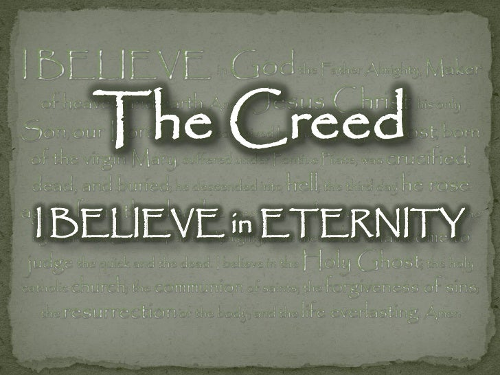 The Creed - I Believe In Eternity