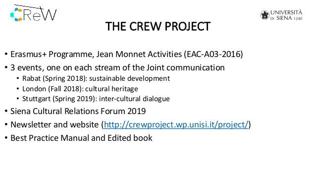 THE CREW PROJECT • Erasmus+ Programme, Jean Monnet Activities (EAC-A03-2016) • 3 events, one on each stream of the Joint c...