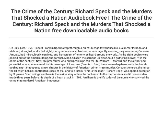 Richard Speck and the Murders That Shocked a Nation The Crime of the Century