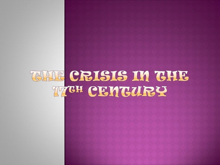 17th century crisis europe Jan de vries, the economy of europe in an age of crisis, 1600-1750 new york: cambridge university press, 1976 xi + 284 pp isbn: 0-521-29050-3 review essay by george grantham, department of economics, mcgill university an economy in crisis first published in 1976, the economy of europe in an age.