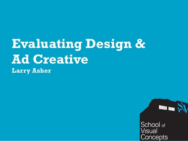 Evaluating Design &Ad CreativeLarry Asher