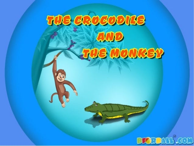 The Crocodile and The Monkey Story with Pictures