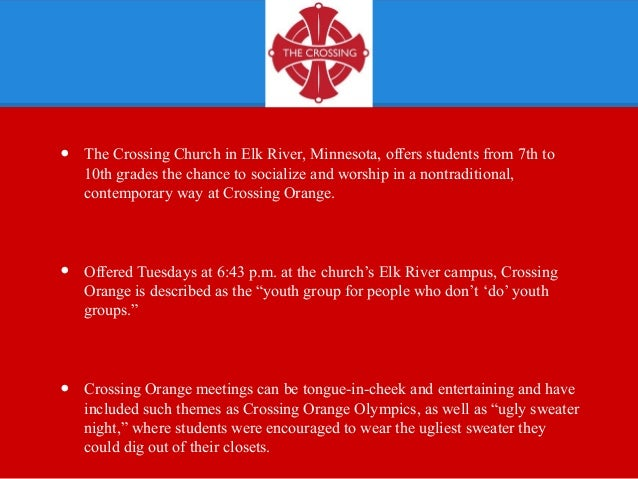 The crossing churchs crossing orange program combines fun