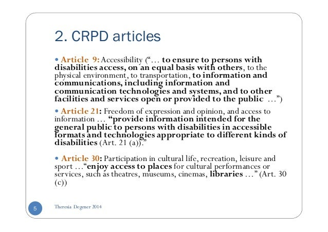 """2. CRPD articles   Article 9:Accessibility (""""… to ensure to persons with  disabilities access, on an equal basis with othe..."""