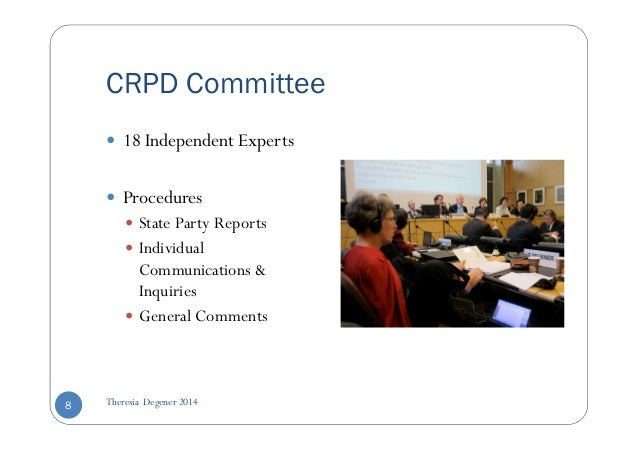 CRPD Committee   18 Independent Experts   Procedures   State Party Reports   Individual  Communications   Inquiries   Gene...
