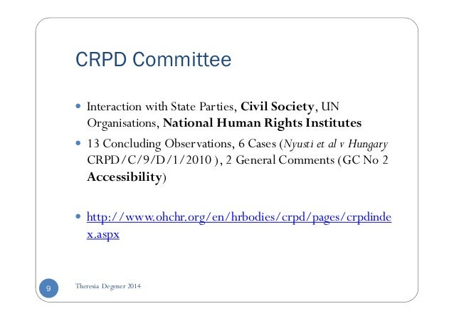 CRPD Committee   Interaction with State Parties, Civil Society, UN  Organisations, National Human Rights Institutes   13 C...