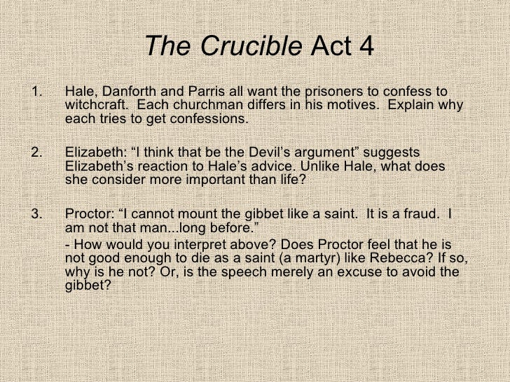 thesis statement for the crucible john proctor I thesis statement: one central motif of the crucible is the importance of a good name the meaning of a good name to john proctor at the end of the play, however, is vastly different from the good name that reverend parris seeks.