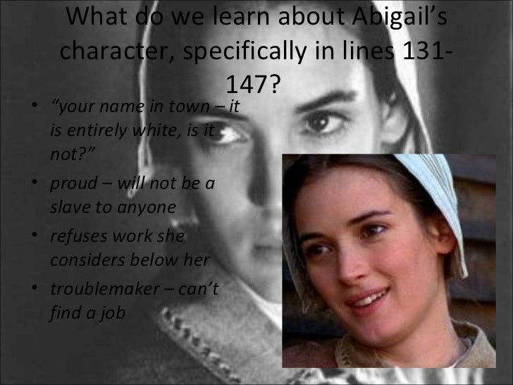 the lies and manipulative character of abigail in the crucible a play by arthur miller