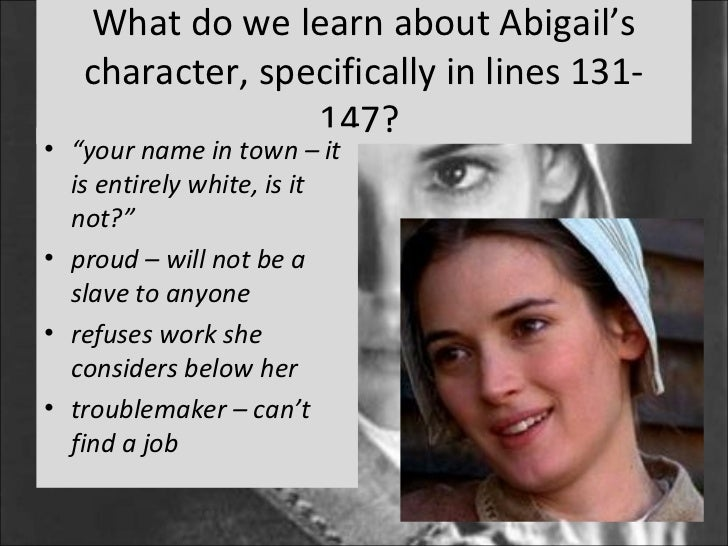 a character analysis of abigail williams in the crucible The crucible character analysis character description of character motivation for actions personality traits abigail williams to.