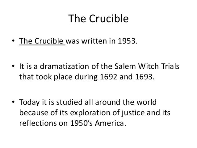 importance of names and the crucible The 21st century crucible: why 'the crucible' is still activities and later convicted him for refusing to give up the names of those who attended.