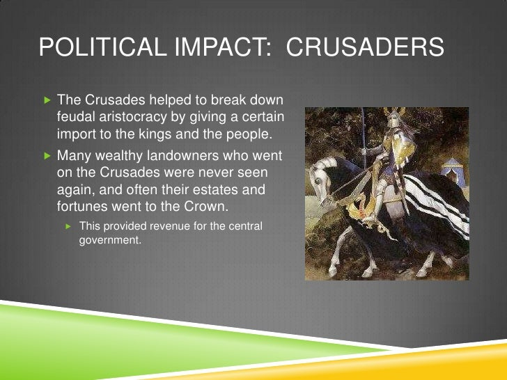 What are some impacts of the Crusades?What are some impacts of the Crusades?