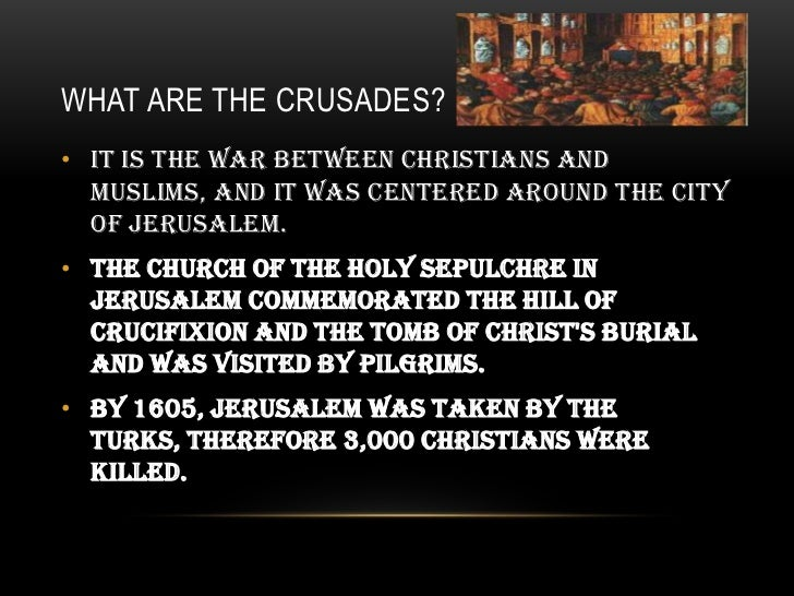 what is without a doubt the actual reason with any crusades